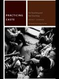 Practicing Caste: On Touching and Not Touching