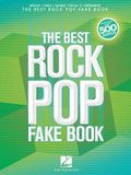 The Best Rock Pop Fake Book: For C Instruments