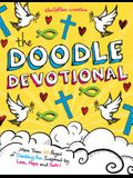 The Doodle Devotional: More Than 100 Pages of Doodling Fun Inspired by Love, Hope and Faith!