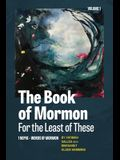 The Book of Mormon for the Least of These, Volume 1