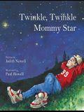 Twinkle, Twinkle Mommy Star