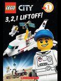 3, 2, 1, Liftoff! (Lego City: Level 1 Reader)
