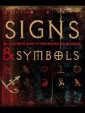 Signs and Symbols: An Illustrated Guide to Their Origins and Meanings