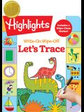 "Write-On Wipe-Off Let's Trace (Highlightsâ""¢ Write-On Wipe-Off Fun to Learn Activity Books)"