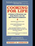 Cooking for Life: A Guide to Nutrition and Food Safety for the HIV-Positive Community