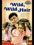Wild, Wild Hair (level 3) (Hello Reader)