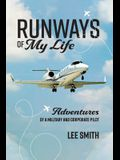 Runways of My Life