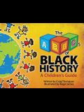 The ABCs of Black History: A Children's Guide