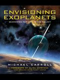 Envisioning Exoplanets: Searching for Life in the Galaxy