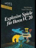 Explosive Spiele Fur Ihren Vc20