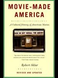 Movie-Made America: A Cultural History of American Movies