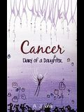 Cancer - Diary of a Daughter
