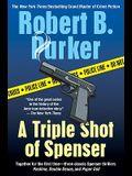 A Triple Shot of Spenser (Spenser Novels)