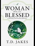 Woman, Thou Art Blessed: A 90-Day Devotional Journey