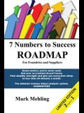 7 Numbers To Success - Roadmap for Foundries and Suppliers: 7 Myths That Shackle Foundry Profit$ (and suppliers too!)