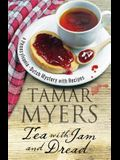Tea with Jam and Dread