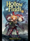 Hollow Fields, Vol. 1