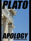 Apology: (The Apology of Socrates)
