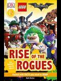 DK Readers L2: The Lego(r) Batman Movie Rise of the Rogues: Can Batman Stop the Villains?