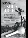 Songs of Joshua Tree: An Odyssey Through the Music History of the Park and Its Surrounds