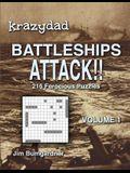 Krazydad Battleships Attack!! Volume 1: 216 Ferocious Puzzles