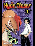 Hyde & Closer, Vol. 1, 1