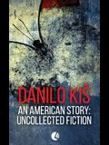 An American Story: Uncollected Fiction