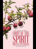 Fruit of the Spirit-Biblical Psychology
