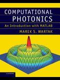 Computational Photonics: An Introduction with MATLAB