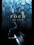 rock: mi roca