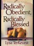 Radically Obedient, Radically Blessed
