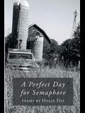 A Perfect Day for Semaphore
