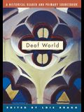 Deaf World: A Historical Reader and Primary Sourcebook