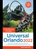 The Unofficial Guide to Universal Orlando 2022