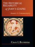 The Historical Reliability of John's Gospel: Issues Commentary