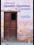 Spanish Grammar in Context Second Edition