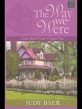 The Way We Were: Tales from Grace Chapel Inn