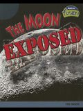 The Moon Exposed: The Moon (Raintree Fusion: Earth Science)