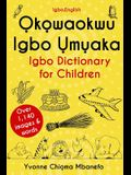 Okowaokwu Igbo Umuaka: Igbo Dictionary for Children