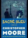 Sacre Bleu: A Comedy d'Art