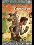 Tinker (RoboTales, book 1)