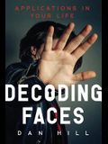 Decoding Faces: Applications in Your Life