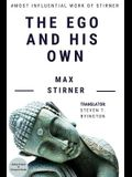 The Ego and His Own: A Masterpiece on Western Philosophy