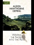 Writing the Sacred Into the Real