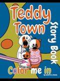 Teddy Town 'Color Me in' Story Book