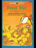 Feed Me! An Aesop Fable