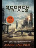The Scorch Trials Movie Tie-in Edition (Maze Runner, Book Two) (The Maze Runner Series)