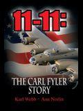 11-11: The Carl Fyler Story