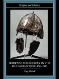 Warfare and Society in the Barbarian West, 450-900