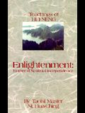 Enlightenment: Mother of Spiritual Independence: The Teachings of Hui Neng